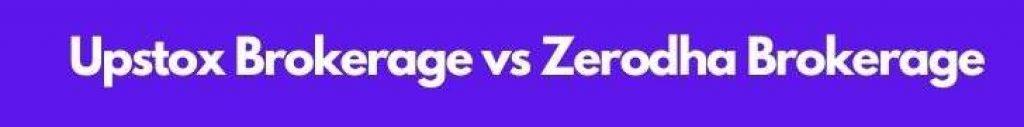 Upstox vs Zerodha Comparison
